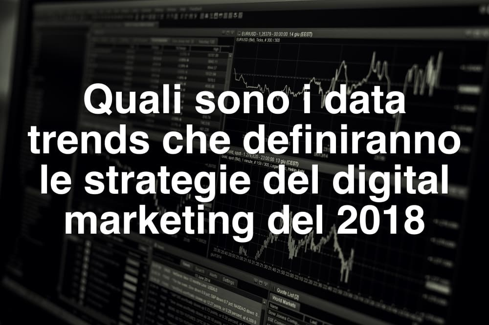 digital marketing nel 2018 trends